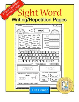 Sight Word: Writing / Repetition Work Pages Pre-Primer