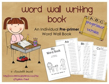 Sight Word Writing Word Wall Book: Pre-primer Edition