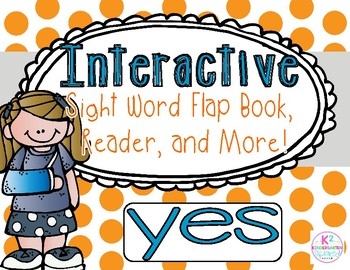 Sight Word: YES - Interactive Flap Book, Reader, and More!