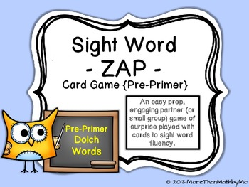 Sight Word - ZAP - Card Game {Pre-Primer}