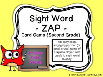 Sight Word - ZAP - Card Game {Second Grade}
