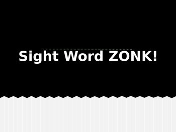 Sight Word ZONK!
