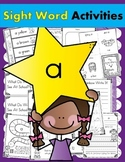 Sight Word A (18 Activities for the word A) Sight Word of the Week!