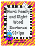 Sight Word and Word Family Sentence Strips: Fluency and Wo