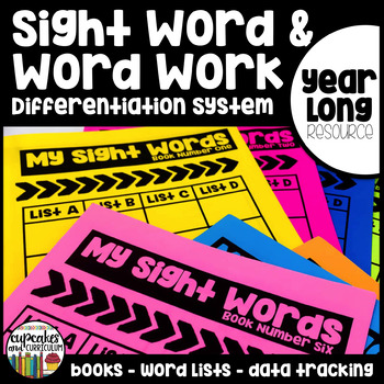 Sight Word and Word Work Differentiation System - Year Long Resource