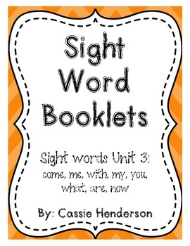 Sight Word booklets, Journeys Sight Words Unit 3