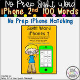 Sight Word iPhones 2 - 2nd 100 Words!