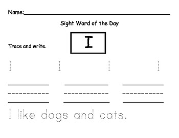 Sight Word of the Day I