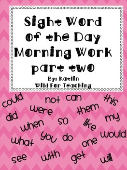 Sight Word of the Day Morning Work Watches Part Two