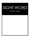 Sight Word of the Week Poster