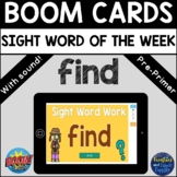 """Sight Word of the Week """"find"""" - BOOM Cards™ - Distance Learning"""