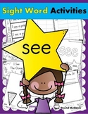 Sight Word SEE (13 Activities for the word SEE) Sight Word of the Week!
