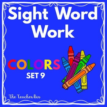 Kindergarten-Special Education - Sight Word -set 9 -Colors