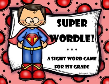 Super Wordle--A Sight Word Game