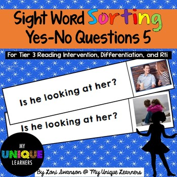 Sight Word Sorting: Yes-No Questions 5