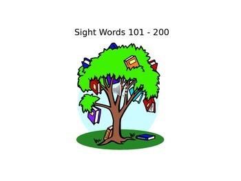 Sight Words 101 - 200; Literacy Center, Learn to Read POWER POINT