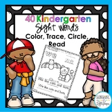 Sight Word Worksheets and Sight Word Practice: 40 Kinderga