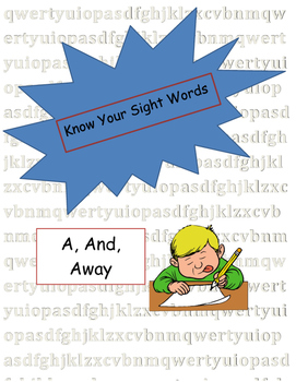 Sight Words A, And, Away Free!