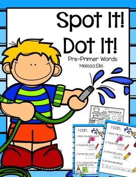 Spot It! Dot It!  Pre-primer Sight Words