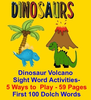 """Dinosaurs """"Volcano!"""" Sight Words Activities-First 100 Dolch"""