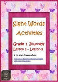 Sight Words Activities: Grade 1 Journeys Lesson 1 - Lesson 5