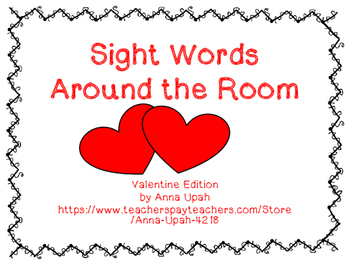Sight Words Around the Room: Valentine Edition