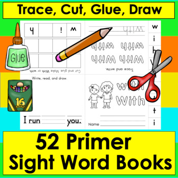 Sight Words Booklets PRIMER: Interactive & Foldable - 52 Dolch - Print and Go!