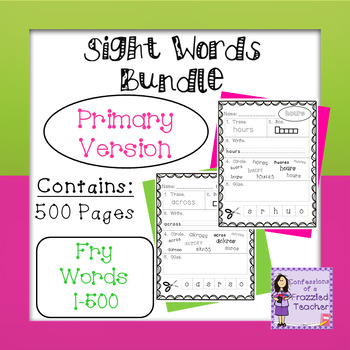 Sight Words Bundle - Fry Words: 1-500 - Primary Version