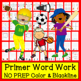 """Sight Words Word Work """"Dolch PRIMER"""" Level 2 in a Series of 5 - Common Core"""