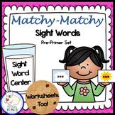 Sight Words Center: Pre-Primer List