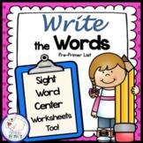 Sight Words Write the Room: Pre-Primer List