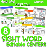 Sight Words Centers EDITABLE!  March