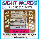 Sight Words Cloze Activity | Syntax and Semantics | Does t