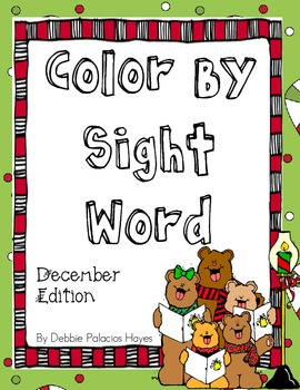 Sight Words:  Color By Sight Word - December Edition FREEBIE!