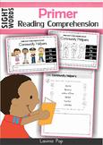 Reading Comprehension (Primer Sight Words)