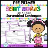 Sight Words Scrambled Sentences  PRE PRIMER