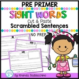 Sight Words Scrambled Sentences  PRE PRIMER