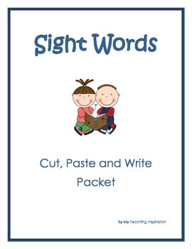 Sight Words - Cut, Paste and Write Packet