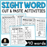 Sight Words Cut and Paste Activities 40 words 40 pages