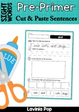 Sight Words Cut and Paste Sentences: Pre-Primer Sight Words