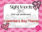 Sight Words: Cut up sentences Valentine's Day Theme