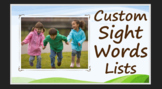 CUSTOMIZABLE SIGHT WORDS LISTS - Create word lists & Track student progress