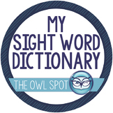 Sight Words Dictionary - Primary Grades
