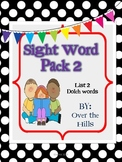 Sight Words Dolch List 2 (Words 20-40) Activity Pack