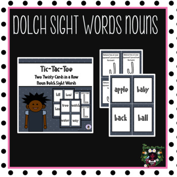 Sight Words (Dolch Nouns)