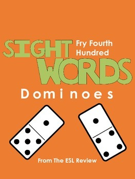 Sight Words Dominoes - Fry Fourth Hundred