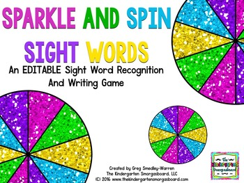 Sight Words!  EDITABLE Sparkle Spin And Sight Words!