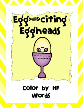 Sight Words - Eggciting Eggheads Color by Sight Word