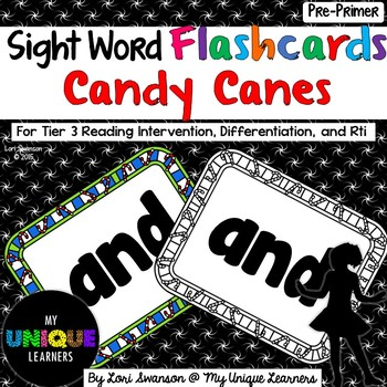 Sight Words FLASHCARDS- Candy Canes (Pre-Primer)
