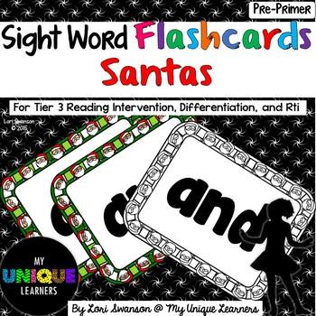 Sight Words FLASHCARDS- Santas (Pre-Primer)